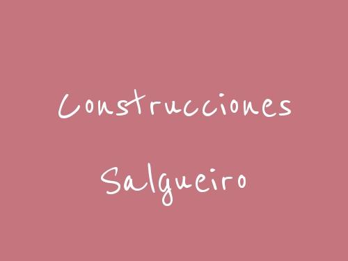 Construcciones Salgueiro