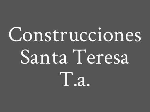 Construcciones Santa Teresa T.a.