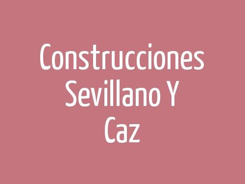 Construcciones Sevillano Y Caz