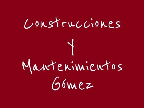 Construcciones Y Mantenimientos Gómez