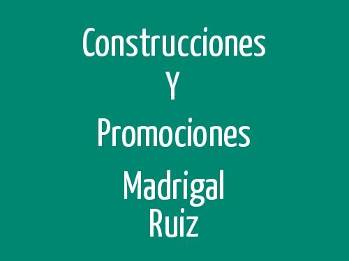 Construcciones Y Promociones Madrigal Ruiz