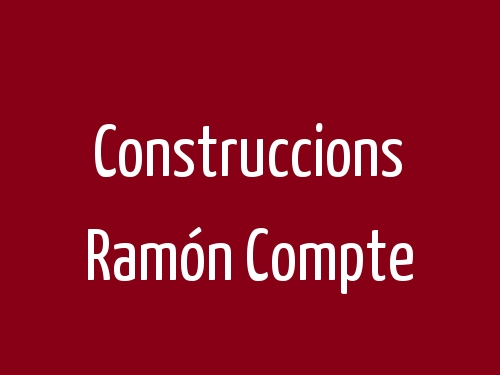 Construccions Ramón Compte