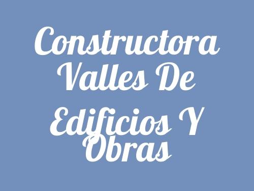 Constructora Valles De Edificios Y Obras