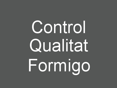 Control Qualitat Formigo