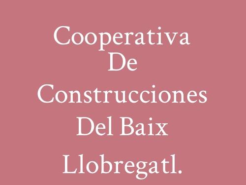 Cooperativa De Construcciones Del Baix Llobregatl.