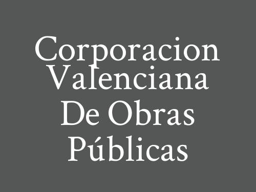 Corporacion Valenciana De Obras Públicas