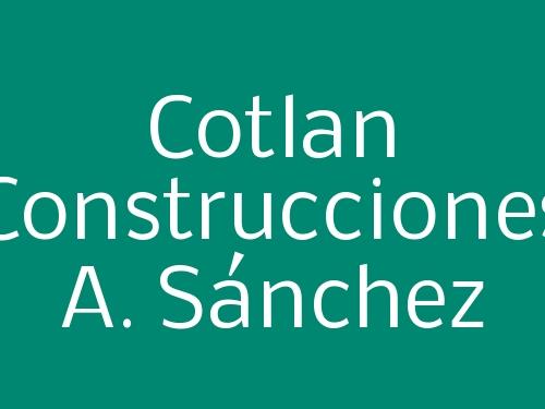 Cotlan Construcciones A. Sánchez