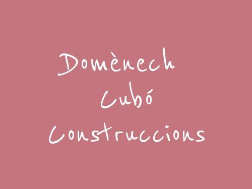 Domènech Cubó Construccions