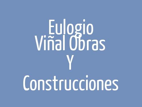Eulogio Viñal Obras Y Construcciones