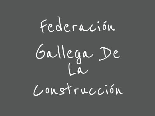 Federación Gallega De La Construcción
