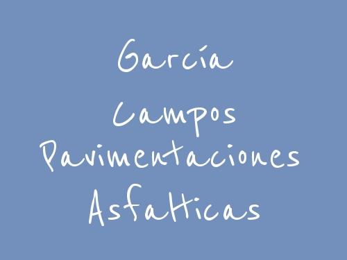 García Campos Pavimentaciones Asfalticas
