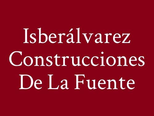 Isberálvarez Construcciones De La Fuente