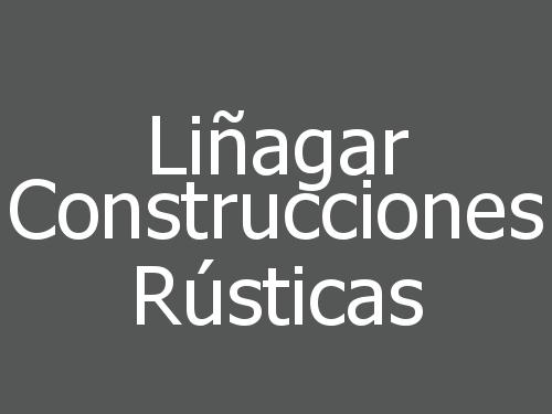 Liñagar Construcciones Rústicas