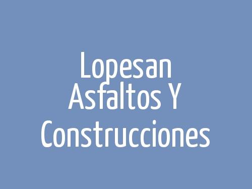 Lopesan Asfaltos Y Construcciones