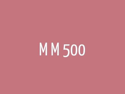 M M 500