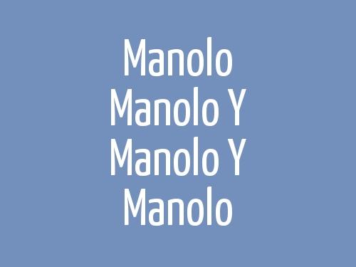 Manolo Y Manolo