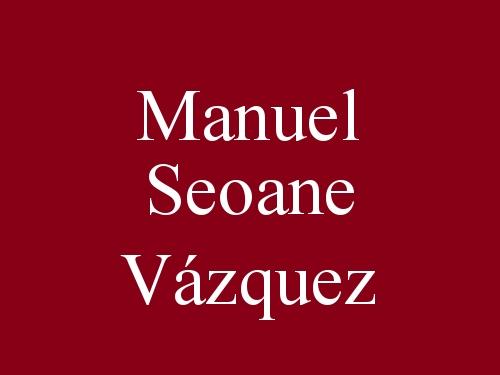 Manuel Seoane Vázquez