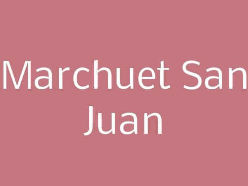 Marchuet San Juan