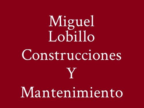 Miguel Lobillo Construcciones Y Mantenimiento