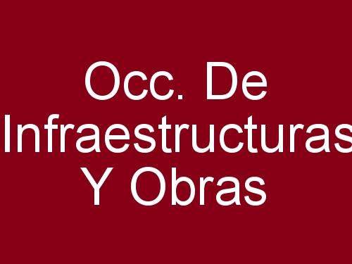 Occ. De Infraestructuras Y Obras