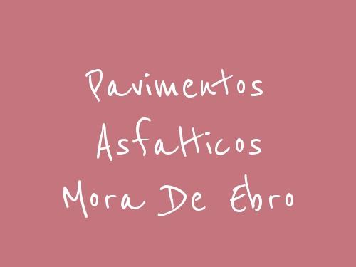 Pavimentos Asfalticos Mora De Ebro