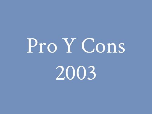 Pro Y Cons 2003