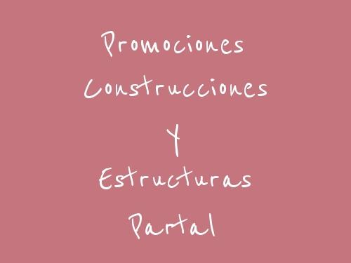 Promociones Construcciones Y Estructuras Partal