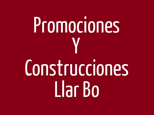 Promociones Y Construcciones Llar Bo