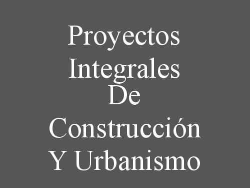 Proyectos Integrales De Construcción Y Urbanismo