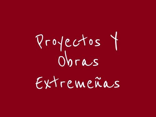 Proyectos Y Obras Extremeñas