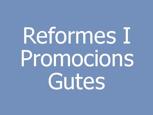 Reformes I Promocions Gutes
