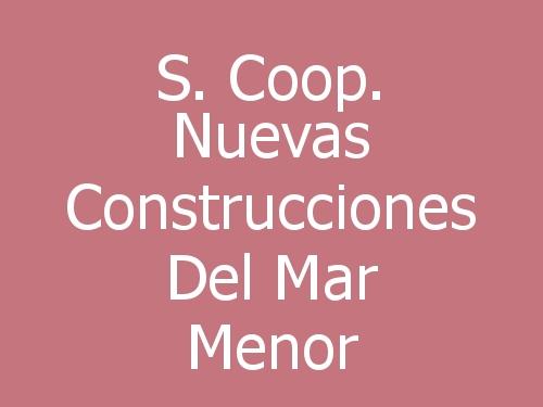 S. Coop. Nuevas Construcciones Del Mar Menor