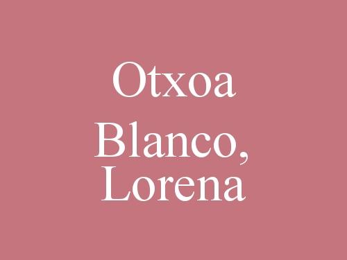 Otxoa Blanco, Lorena