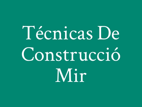 Técnicas De Construcció Mir