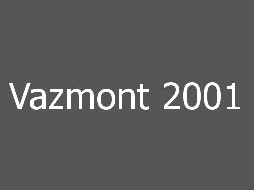 Vazmont 2001