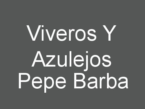 Viveros y Azulejos Pepe Barba - Abrajanejo