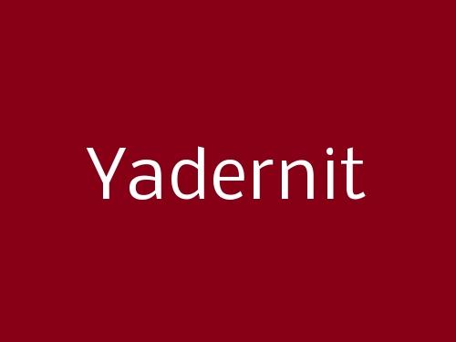 Yadernit