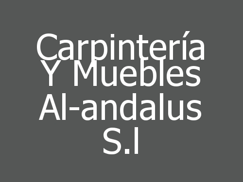 Carpintería y Muebles Al-Andalus S.L.