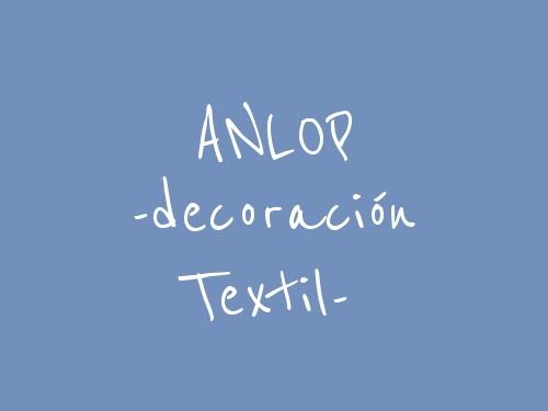 ANLOP -decoración textil-