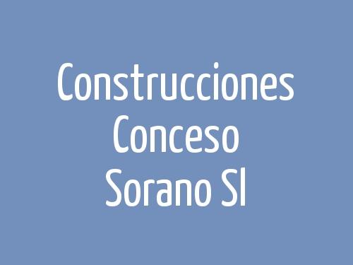 Construcciones Conceso Sorano S.L.