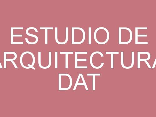 ESTUDIO DE ARQUITECTURA DAT