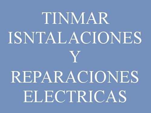 Tinmar Instalaciones y Reparaciones Eléctricas