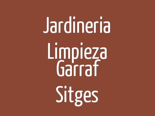 Jardinería Limpieza Garraf Sitges