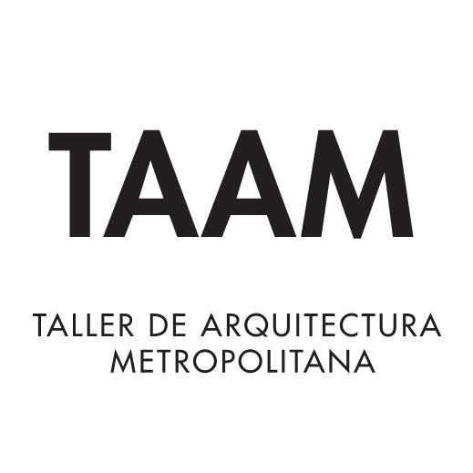 TAAM - Taller de Arquitectura Metropolitana