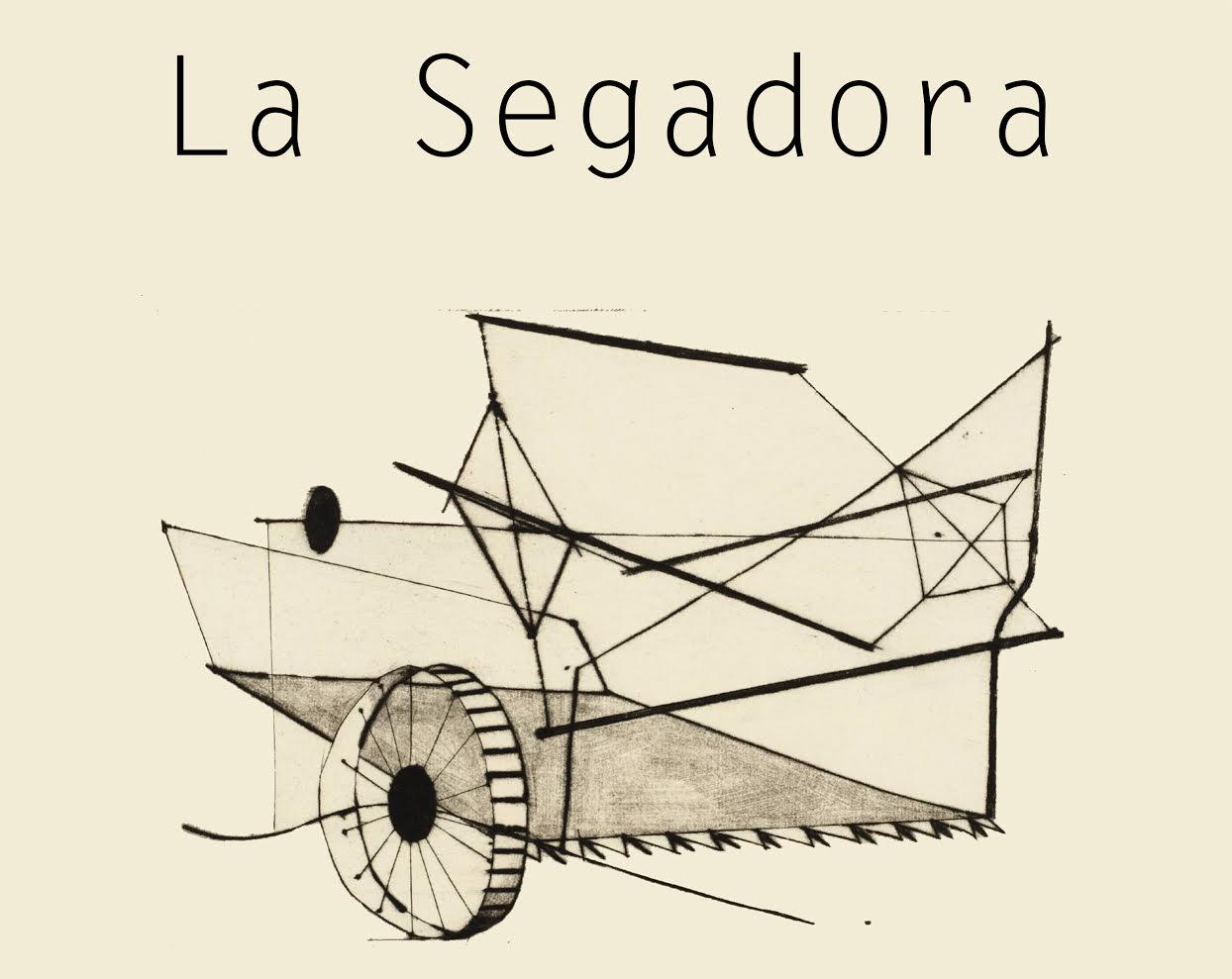 La Segadora