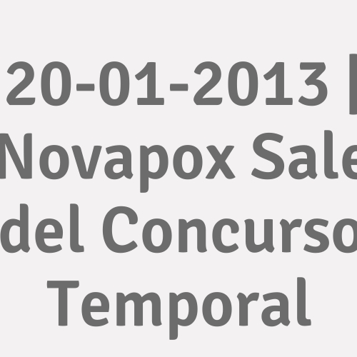 20-01-2013 | Novapox Sale Del Concurso Temporal