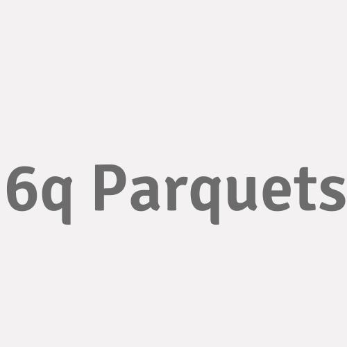 6q Parquets