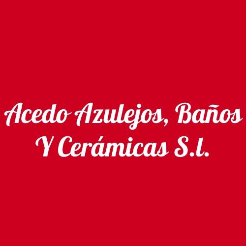 Acedo Azulejos, Baños y Cerámicas S.L.