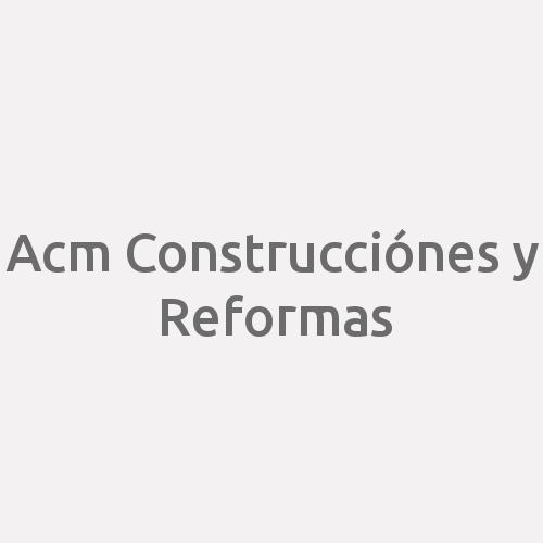 Acm Construcciónes y Reformas