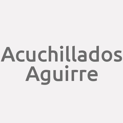 Acuchillados Aguirre